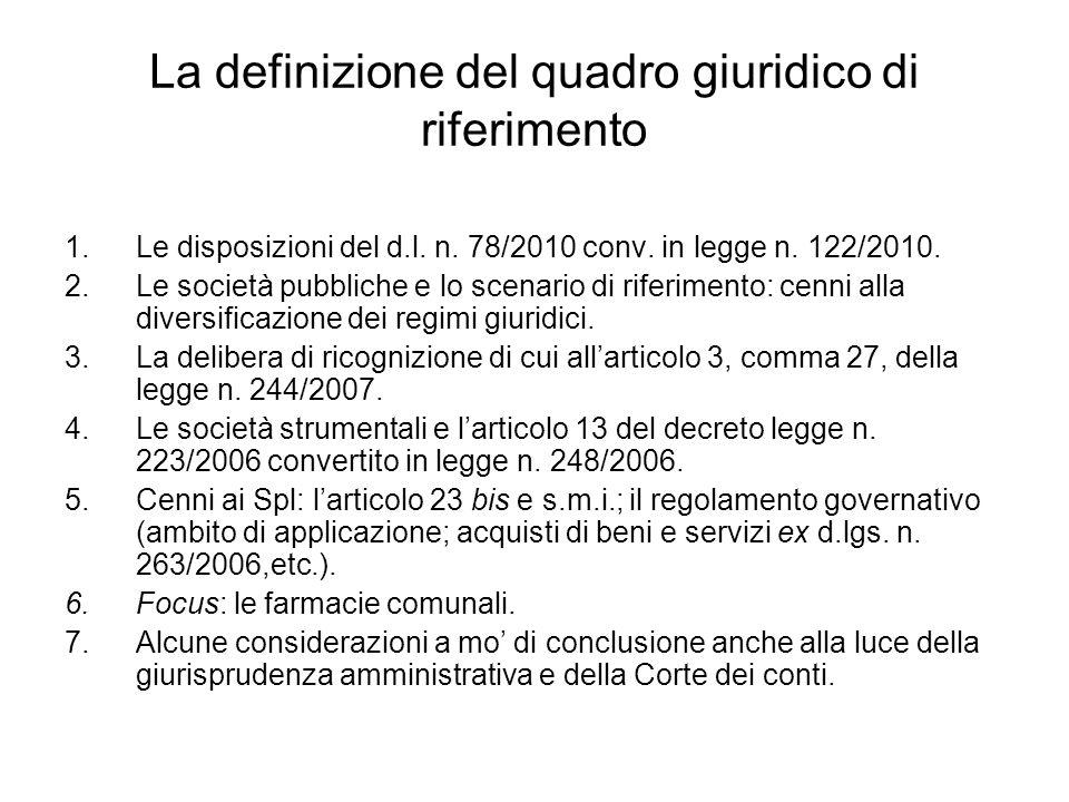 La definizione del quadro giuridico di riferimento 1.Le disposizioni del d.l.