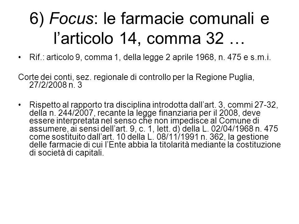 6) Focus: le farmacie comunali e l'articolo 14, comma 32 … Rif.: articolo 9, comma 1, della legge 2 aprile 1968, n.