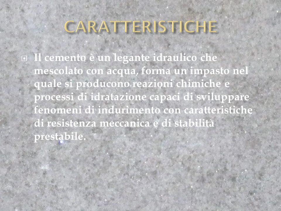  Il cemento è un legante idraulico che mescolato con acqua, forma un impasto nel quale si producono reazioni chimiche e processi di idratazione capaci di sviluppare fenomeni di indurimento con caratteristiche di resistenza meccanica e di stabilità prestabile.