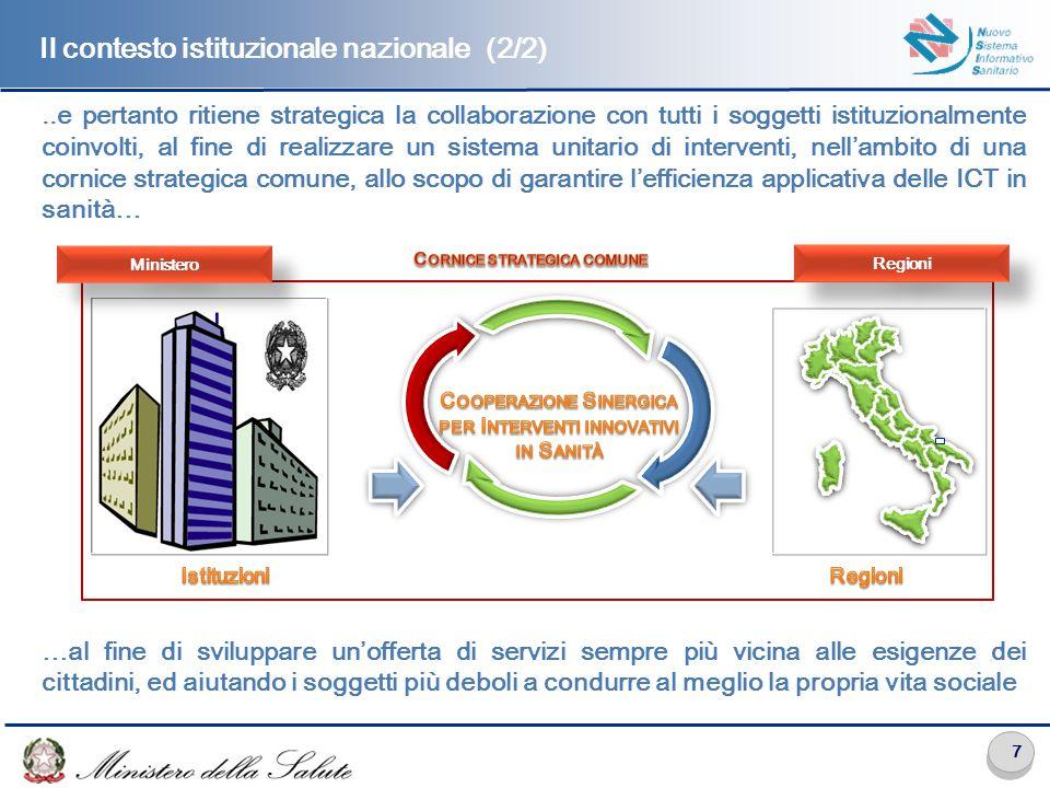 7..e pertanto ritiene strategica la collaborazione con tutti i soggetti istituzionalmente coinvolti, al fine di realizzare un sistema unitario di inte