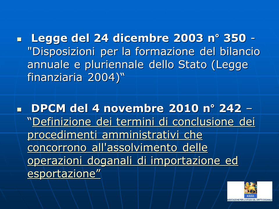 Legge del 24 dicembre 2003 n° 350 -