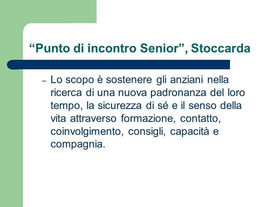 """""""Punto di incontro Senior"""", Stoccarda – Lo scopo è sostenere gli anziani nella ricerca di una nuova padronanza del loro tempo, la sicurezza di sé e il"""