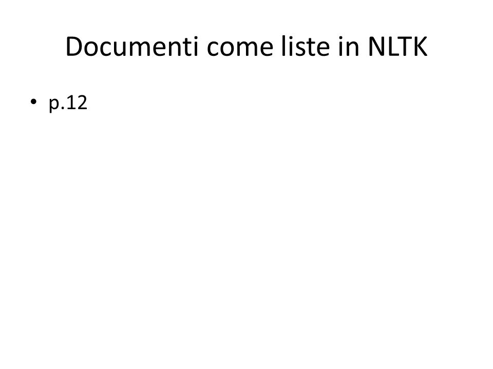 Documenti come liste in NLTK p.12