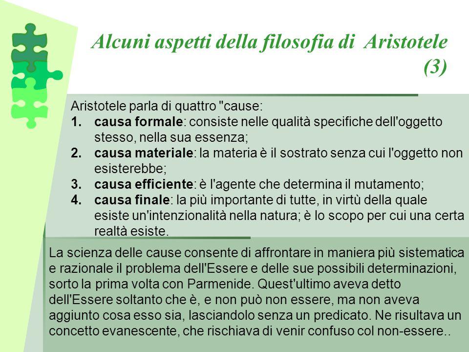 Alcuni aspetti della filosofia di Aristotele (3) Aristotele parla di quattro