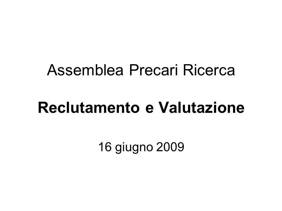 Assemblea Precari Ricerca Reclutamento e Valutazione 16 giugno 2009
