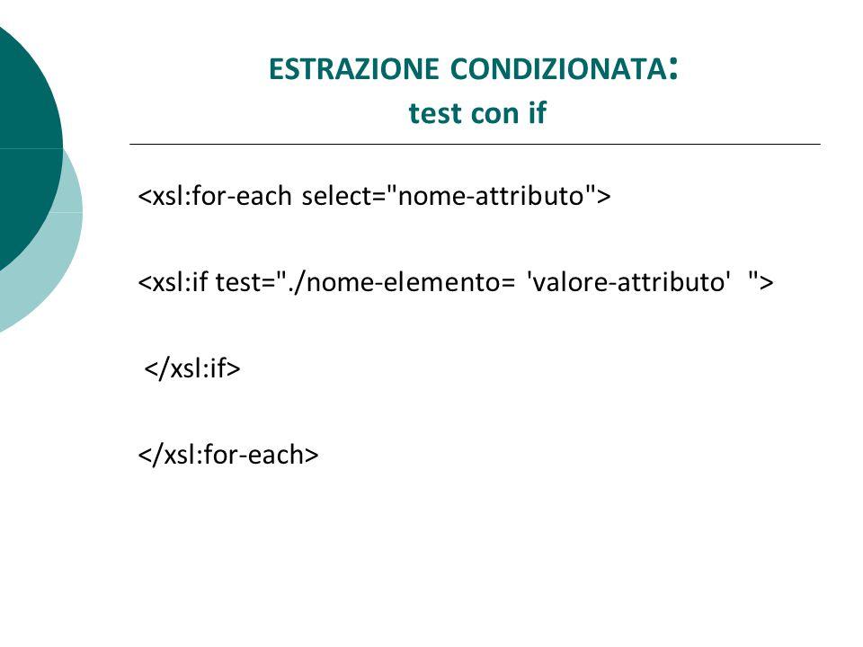 ESTRAZIONE CONDIZIONATA : test con if