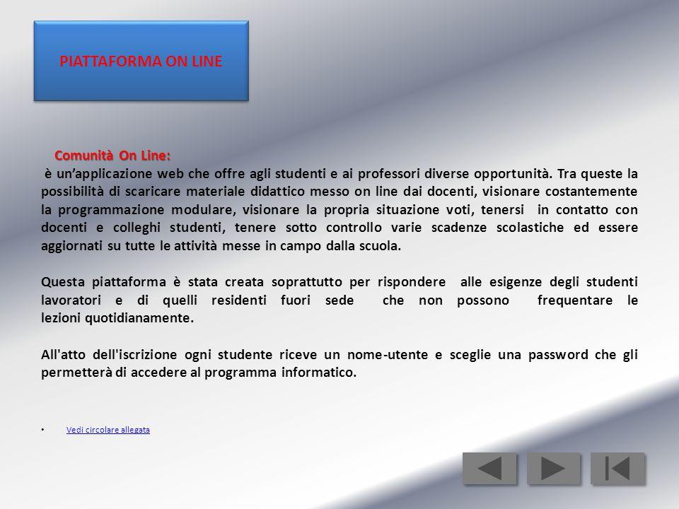 Comunità On Line: è un'applicazione web che offre agli studenti e ai professori diverse opportunità.