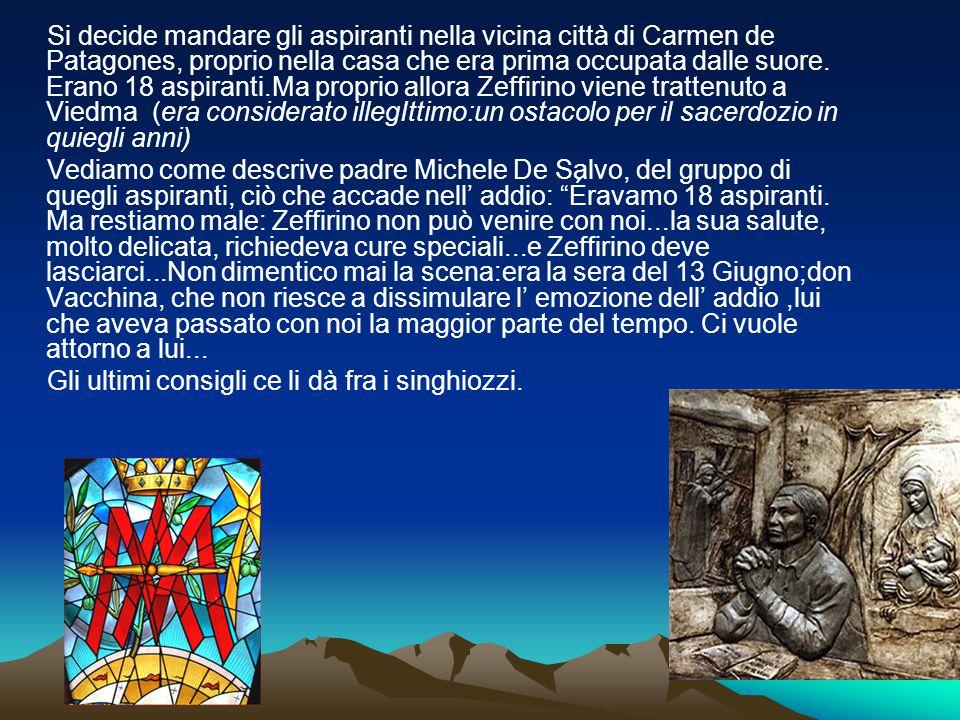 Si decide mandare gli aspiranti nella vicina città di Carmen de Patagones, proprio nella casa che era prima occupata dalle suore. Erano 18 aspiranti.M