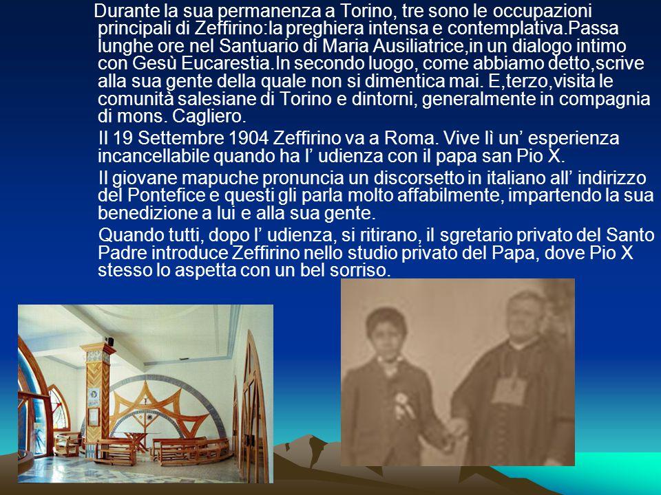 Durante la sua permanenza a Torino, tre sono le occupazioni principali di Zeffirino:la preghiera intensa e contemplativa.Passa lunghe ore nel Santuari
