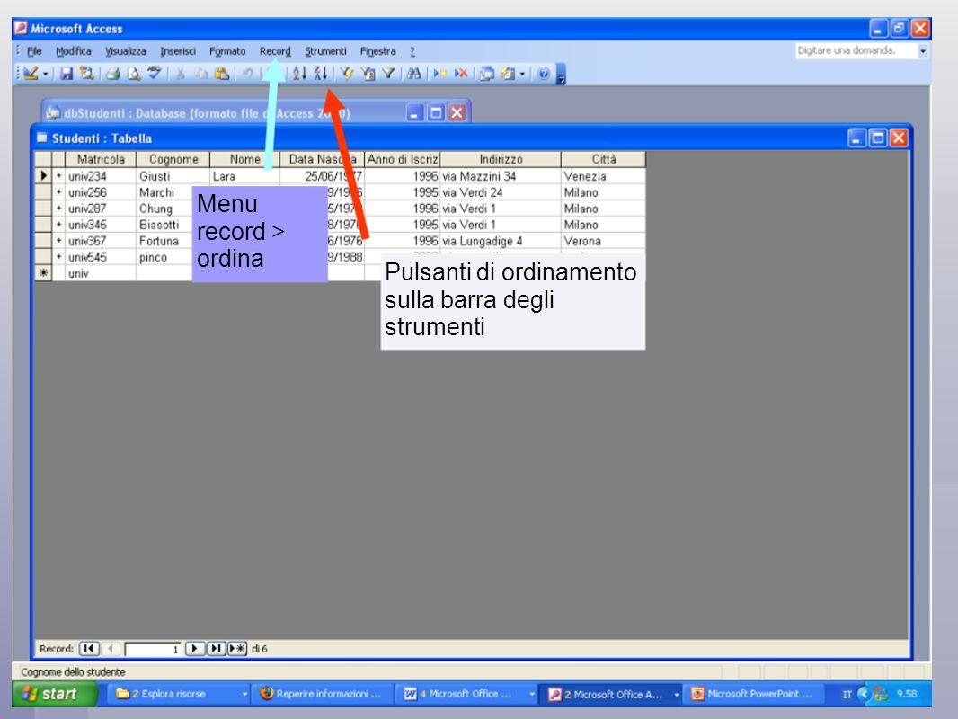 Pulsanti di ordinamento sulla barra degli strumenti Menu record > ordina