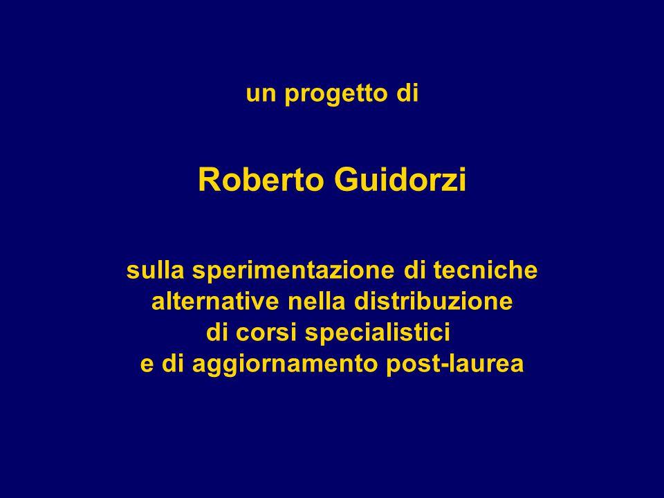 un progetto di Roberto Guidorzi sulla sperimentazione di tecniche alternative nella distribuzione di corsi specialistici e di aggiornamento post-laurea