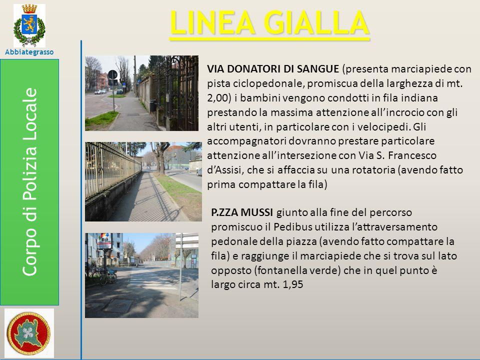 Corpo di Polizia Locale Abbiategrasso LINEA GIALLA VIA DONATORI DI SANGUE (presenta marciapiede con pista ciclopedonale, promiscua della larghezza di