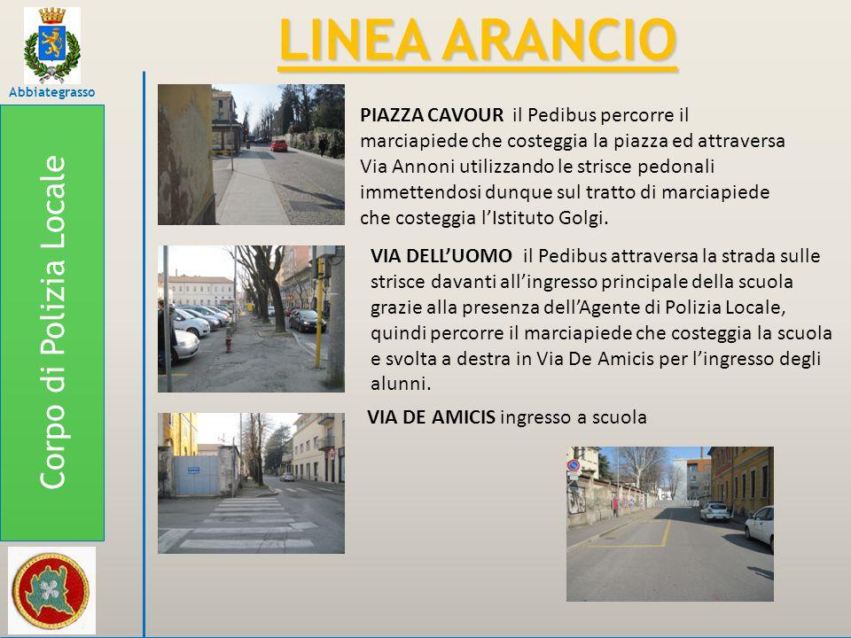 Corpo di Polizia Locale Abbiategrasso LINEA ARANCIO PIAZZA CAVOUR il Pedibus percorre il marciapiede che costeggia la piazza ed attraversa Via Annoni