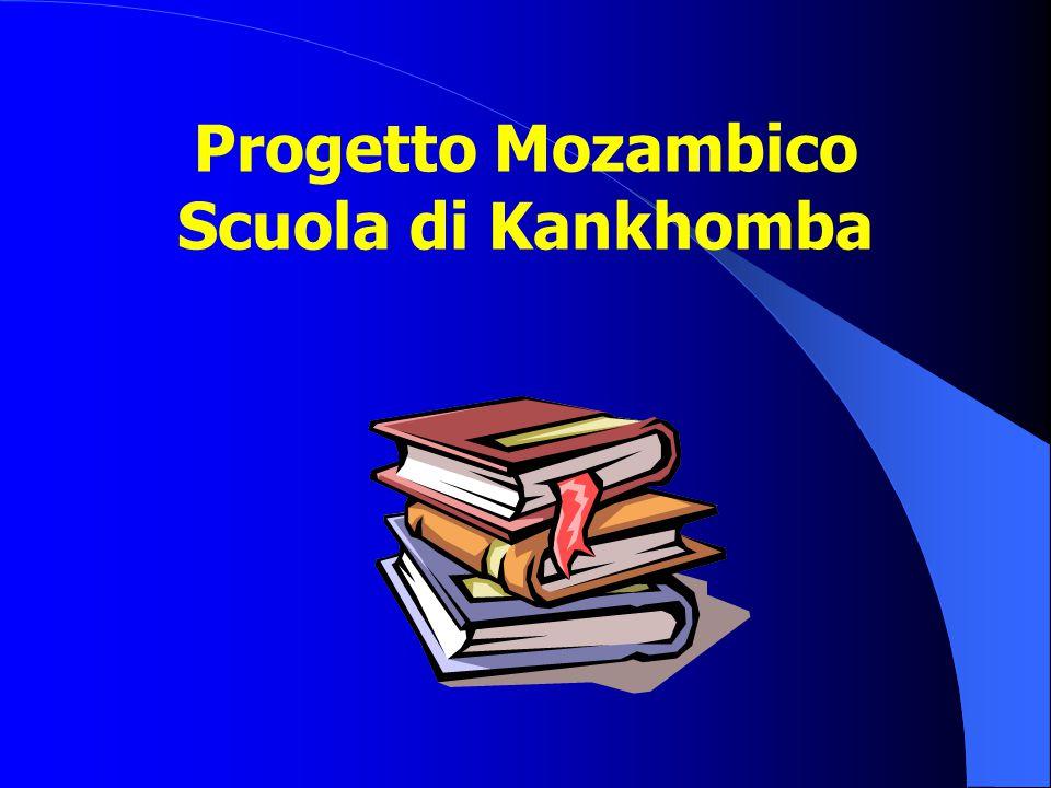 Progetto Mozambico Scuola di Kankhomba