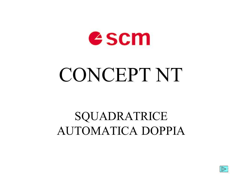 CONCEPT NT SQUADRATRICE AUTOMATICA DOPPIA Francesco Adorante