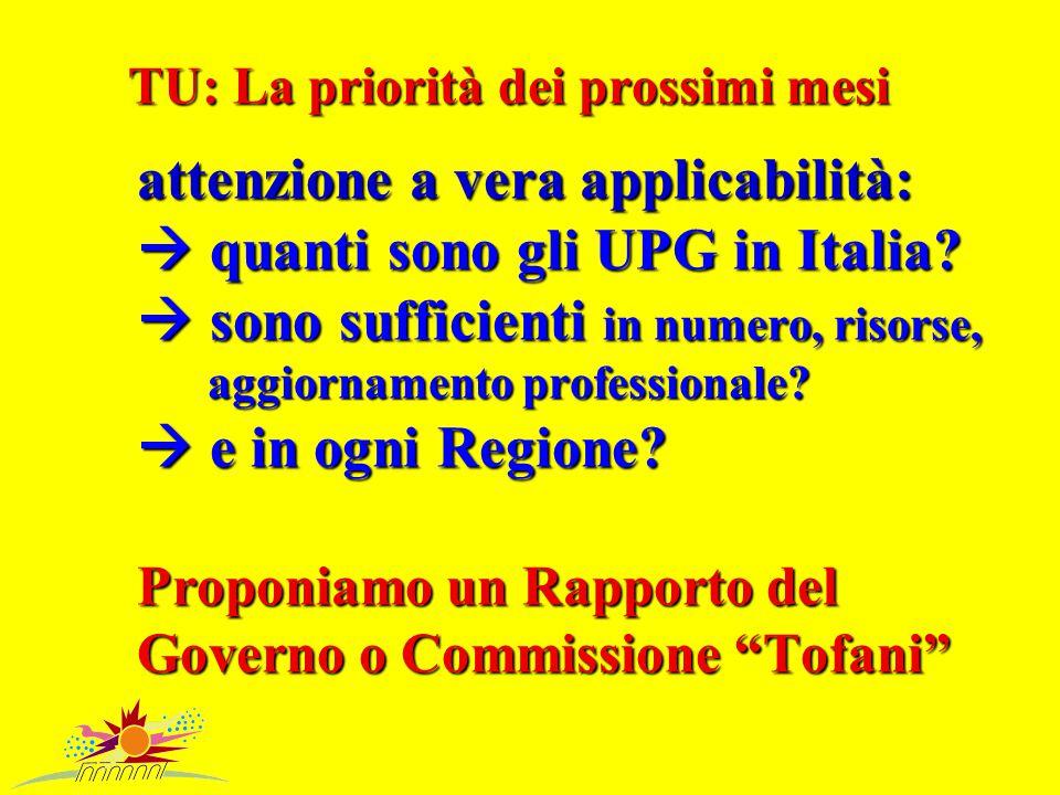 TU: La priorità dei prossimi mesi attenzione a vera applicabilità:  quanti sono gli UPG in Italia.