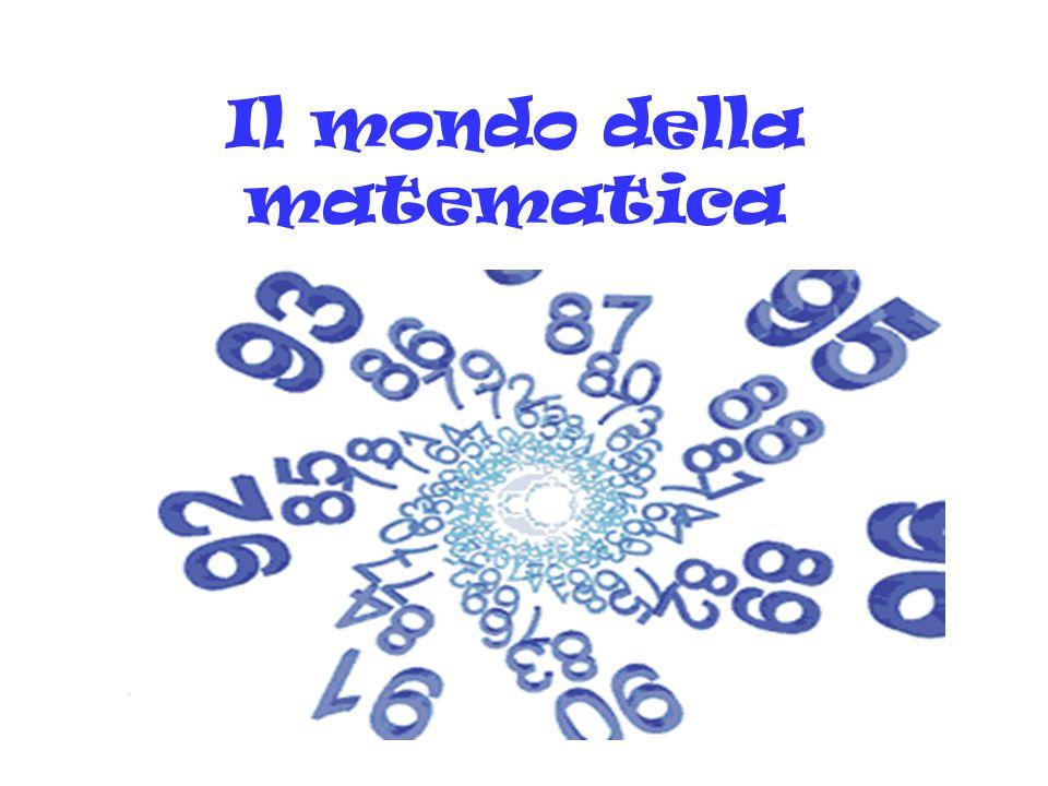 Il mondo della matematica