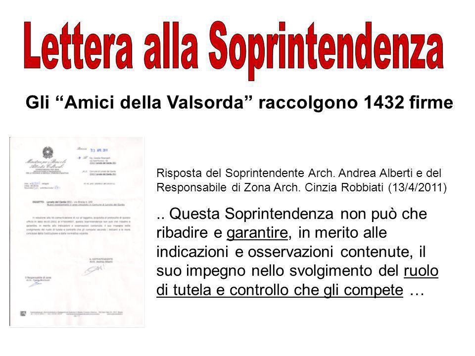Gli Amici della Valsorda raccolgono 1432 firme Risposta del Soprintendente Arch.