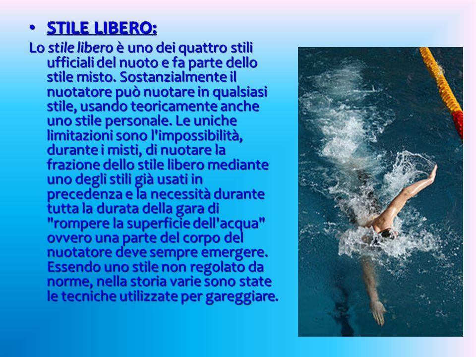 STILE LIBERO: STILE LIBERO: Lo stile libero è uno dei quattro stili ufficiali del nuoto e fa parte dello stile misto.