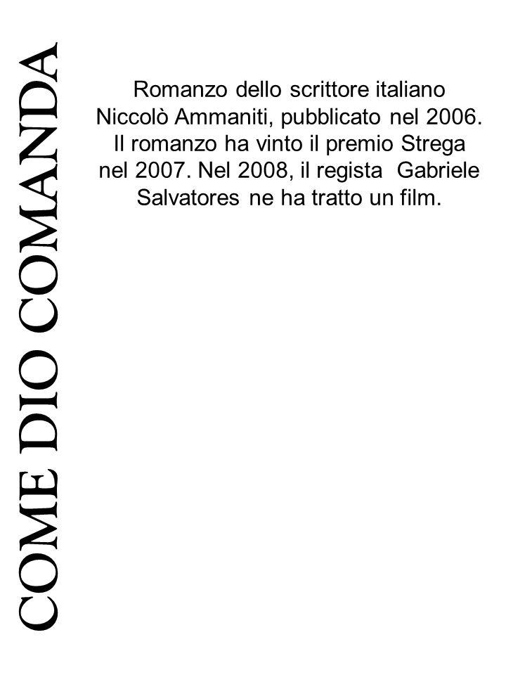 Romanzo dello scrittore italiano Niccolò Ammaniti, pubblicato nel 2006. Il romanzo ha vinto il premio Strega nel 2007. Nel 2008, il regista Gabriele S