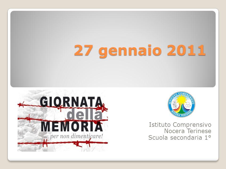27 gennaio 2011 Istituto Comprensivo Nocera Terinese Scuola secondaria 1°