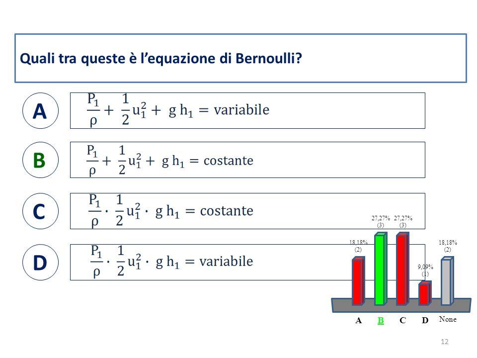 Quali tra queste è l'equazione di Bernoulli.