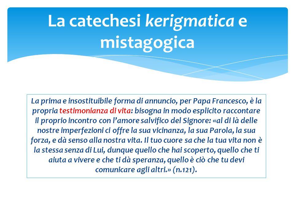 La prima e insostituibile forma di annuncio, per Papa Francesco, è la propria testimonianza di vita: bisogna in modo esplicito raccontare il proprio i