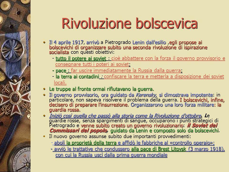 Rivoluzione bolscevica  Il 4 aprile 1917arrivòLenin dall'esilioegli propose ai bolscevichi di organizzare subito una seconda rivoluzione di ispirazio