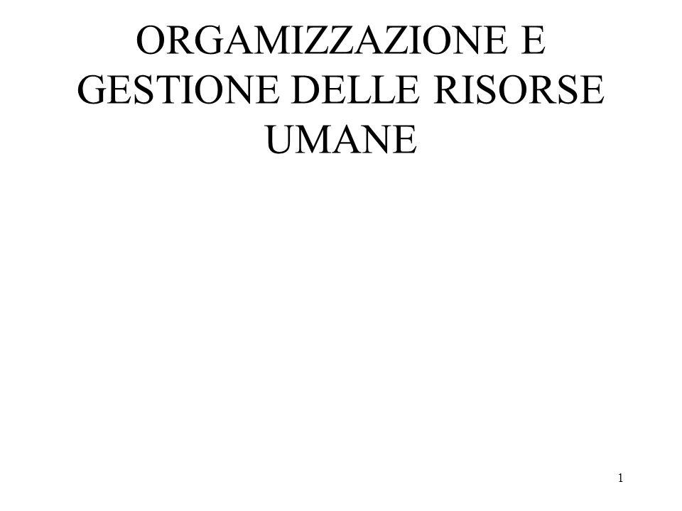 1 ORGAMIZZAZIONE E GESTIONE DELLE RISORSE UMANE