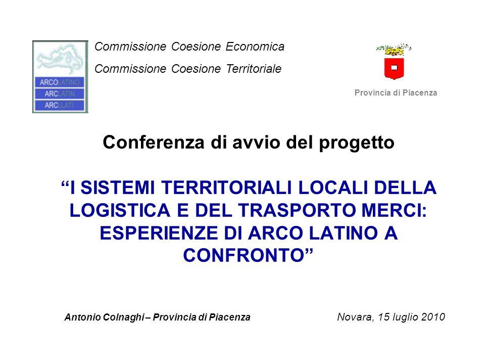 Obiettivi del progetto Studio comparato delle esperienze locali di sviluppo del settore della logistica e del trasporto merci all'interno dei territori di A.L.