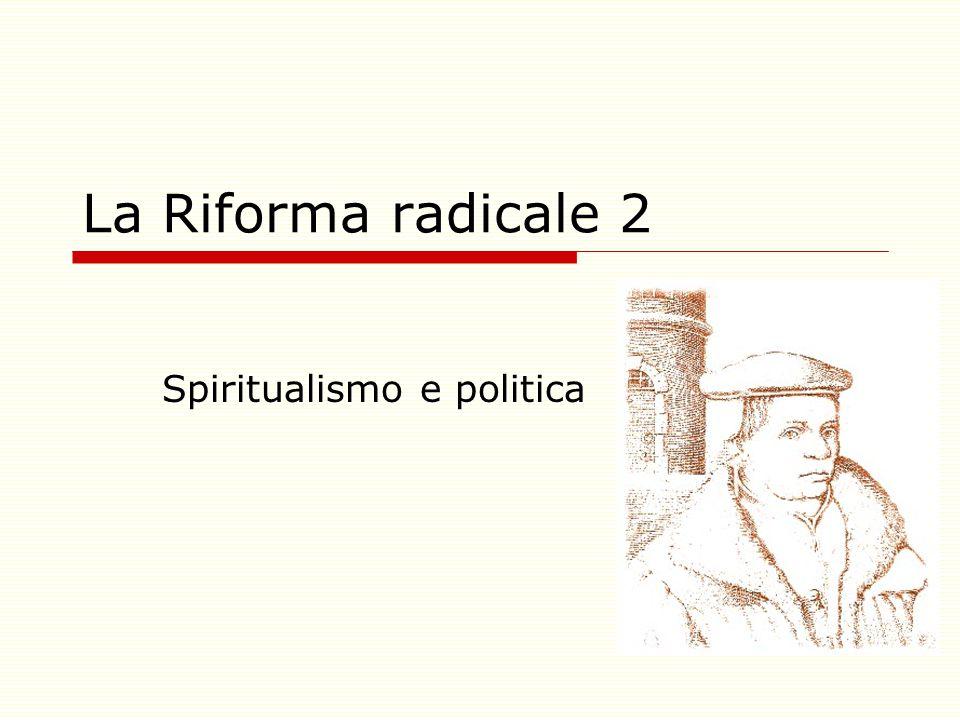 La Riforma radicale 2 Spiritualismo e politica
