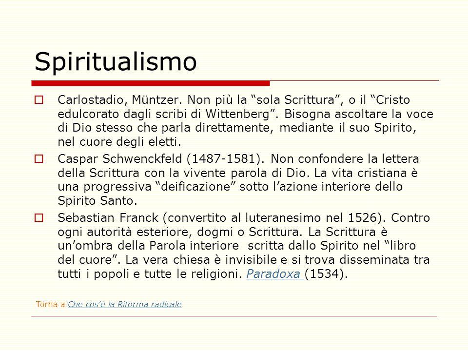 """Spiritualismo  Carlostadio, Müntzer. Non più la """"sola Scrittura"""", o il """"Cristo edulcorato dagli scribi di Wittenberg"""". Bisogna ascoltare la voce di D"""