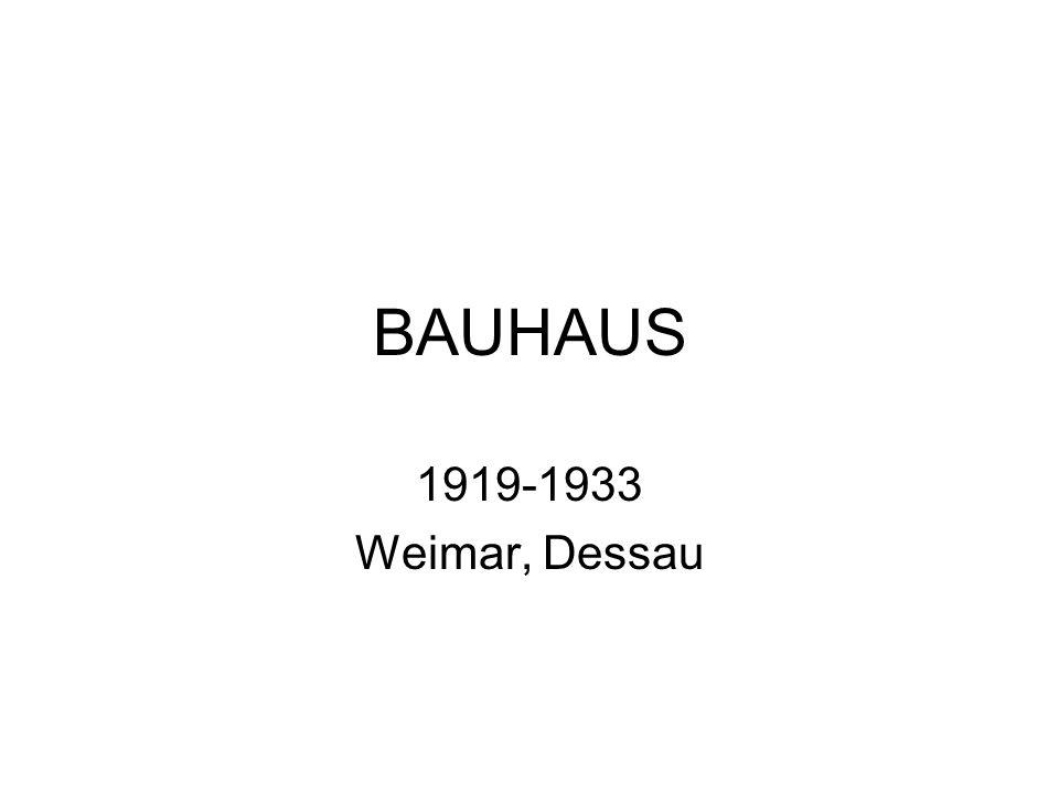 BAUHAUS 1919-1933 Weimar, Dessau