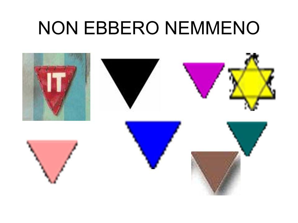 NON EBBERO NEMMENO