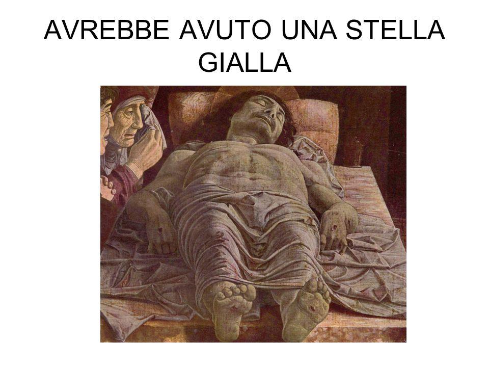 AVREBBE AVUTO UNA STELLA GIALLA