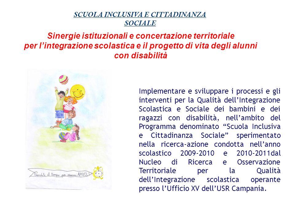 Sinergie istituzionali e concertazione territoriale per l'integrazione scolastica e il progetto di vita degli alunni con disabilità Implementare e svi