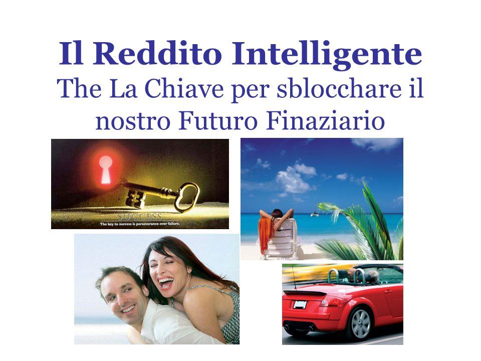 Il Reddito Intelligente The La Chiave per sblocchare il nostro Futuro Finaziario