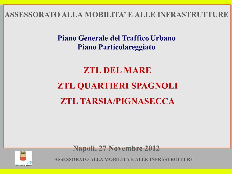 ASSESSORATO ALLA MOBILITÀ E ALLE INFRASTRUTTURE 12 Veicoli autorizzati all accesso.