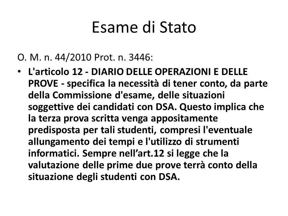 Esame di Stato O. M. n. 44/2010 Prot. n.