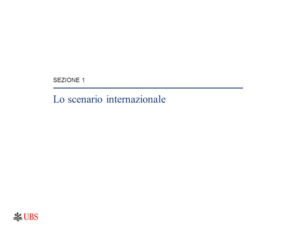 SEZIONE 1 Lo scenario internazionale