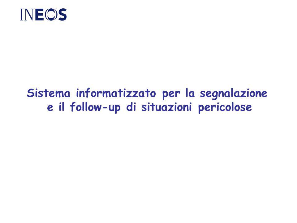 Sistema informatizzato per la segnalazione e il follow-up di situazioni pericolose