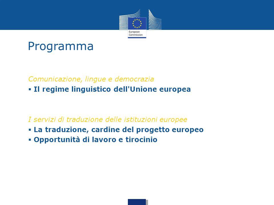 Il regime linguistico dell'UE: la base giuridica Regolamento del Consiglio n.1/1958 I regolamenti e gli altri testi di portata generale sono redatti nelle lingue ufficiali (art.4) Trattato sul funzionamento dell'Unione europea I cittadini hanno il diritto di rivolgersi alle istituzioni UE in una delle lingue dei trattati e di ricevere una risposta nella stessa lingua (art.