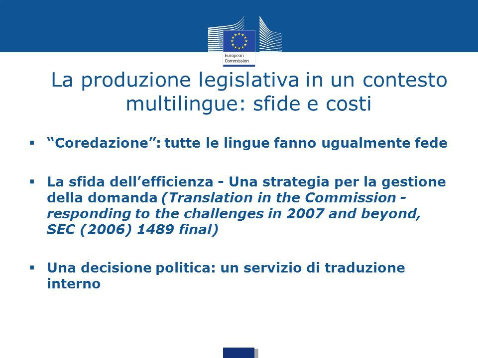 """ """"Coredazione"""": tutte le lingue fanno ugualmente fede  La sfida dell'efficienza - Una strategia per la gestione della domanda (Translation in the Co"""
