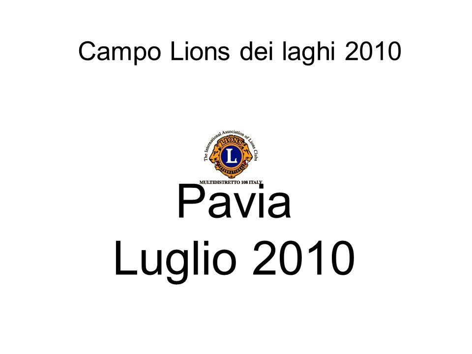 Campo Lions dei laghi 2010 Pavia Luglio 2010