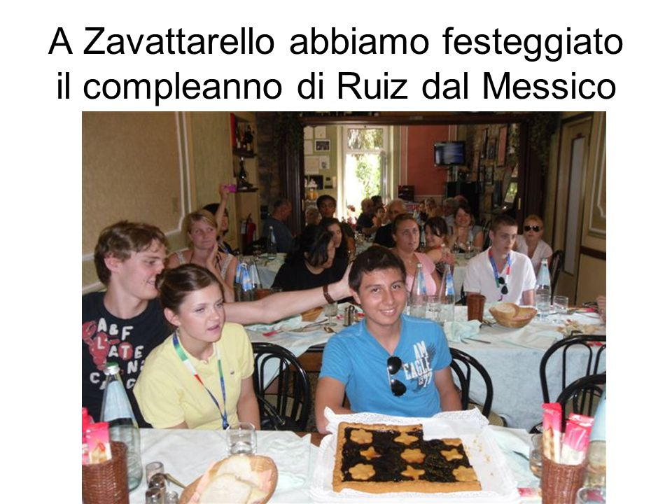 A Zavattarello abbiamo festeggiato il compleanno di Ruiz dal Messico