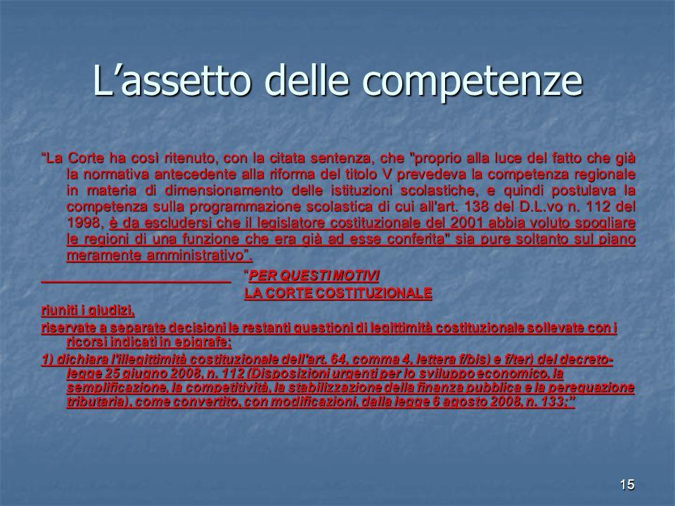 16 La dinamica operativa nella Regione Puglia Con delibera di Giunta regionale del 19.10.2010, n.
