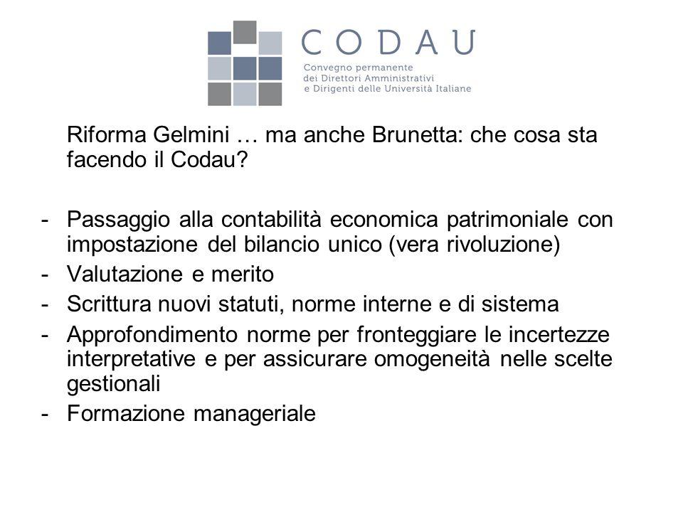 Riforma Gelmini … ma anche Brunetta: che cosa sta facendo il Codau? -Passaggio alla contabilità economica patrimoniale con impostazione del bilancio u