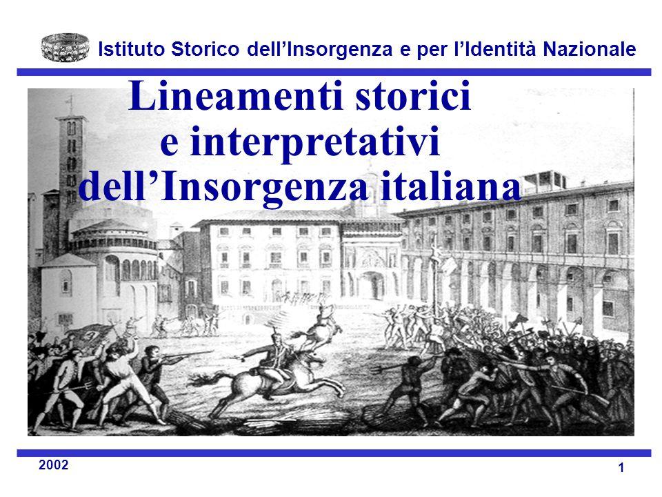 Istituto Storico dell'Insorgenza e per l'Identità Nazionale 1 2002 Lineamenti storici e interpretativi dell'Insorgenza italiana