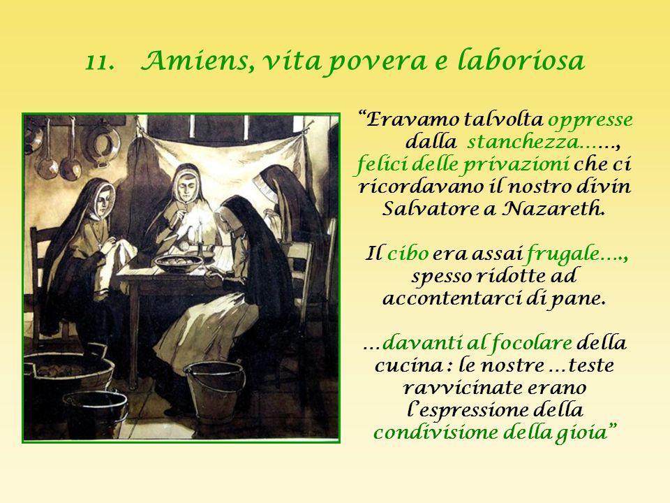 """10. Le prime alunne ad Amiens """" Lo spirito della Società del Sacro Cuore consiste, prima di tutto, nell'amore, poi, nello zelo per la gloria di Dio e"""