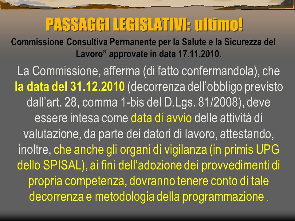 Commissione Consultiva Permanente per la Salute e la Sicurezza del Lavoro approvate in data 17.11.2010.